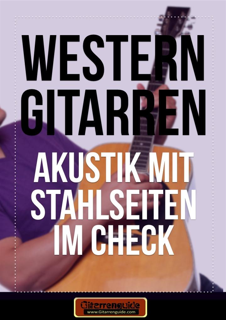 Western Gitarre; Akustik mit Stahlseiten im Check