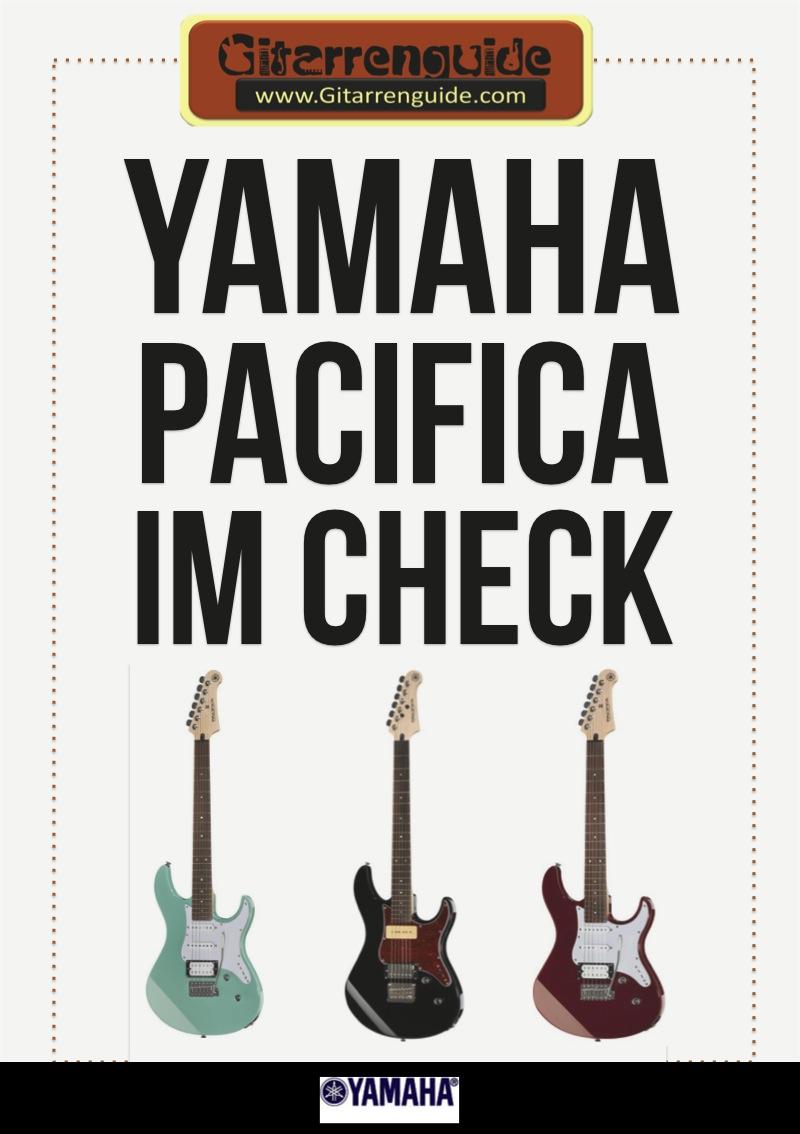 Yamaha Pacifica Gitarren im Check